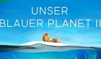 """""""Unser blauer Planet II"""" erscheint als ungekürzte BBC-Fassung als Blu-ray/DVD im März"""